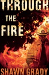 Through The Fire First Responders Book 1