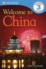 DK READERS L3: WELCOME TO CHINA (ENHANCED EDITION)