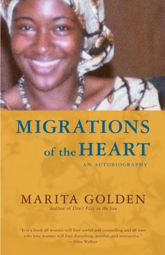 Marita Golden - Migrations of the Heart