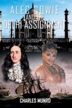 Alec Cowie And The Delhi Assignment