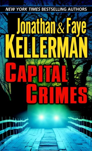 Jonathan Kellerman & Faye Kellerman - Capital Crimes