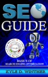 SEO Guide Basics Of Search Engine Optimization