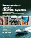 Powerboaters Guide To Electrical Systems Second Edition