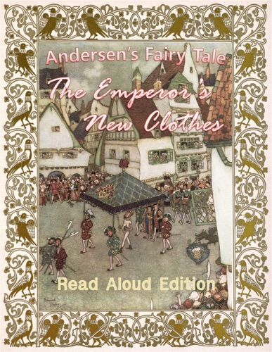 The Emperor's New Clothes - Read Aloud Edition - Hans Christian Andersen & AudibleBooks - Hans Christian Andersen & AudibleBooks