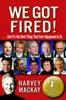 We Got Fired!