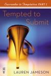 Surrender To Temptation Part I