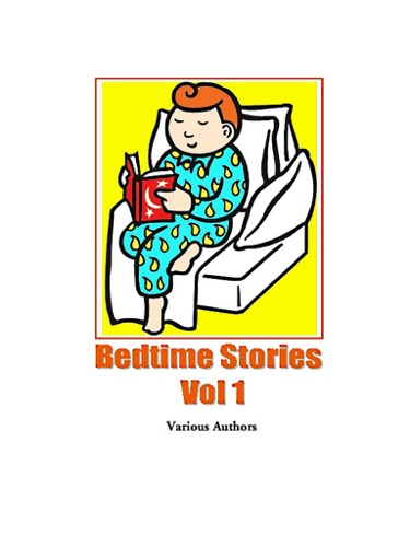 Bedtime Stories, Vol. 1 - Various Authors - Various Authors