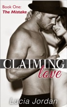 Claiming Love 'The Mistake'