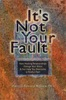 It's Not Your Fault