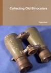 Collecting Old Binoculars
