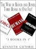 The War of Blood and Bones: Three Books in One File!