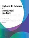 Richard F Lehman V Dictograph Products