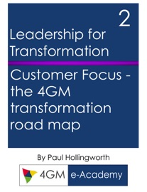 THE 4GM TRANSFORMATION ROAD MAP