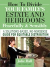 How To Divide Your Familys Estate And Heirlooms Peacefully  Sensibly