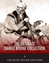 The Ultimate Daniel Boone Collection