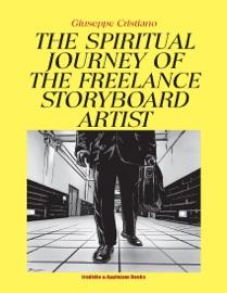 The Spiritual Journey Of The Freelancer Storyboard Artist