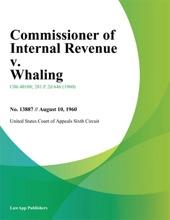 Commissioner of Internal Revenue v. Whaling