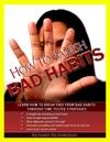 How To Banish Bad Habits