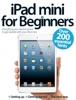 iPad mini for Beginners