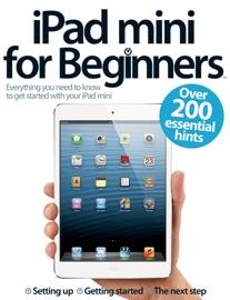 iPad mini for Beginners - Imagine Publishing