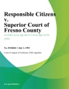 Responsible Citizens V Superior Court Of Fresno County