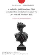 A Method For Social Scientists To Adapt Instruments From One Culture To Another: The Case Of The Job Descriptive Index.