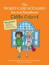 The Worst-Case Scenario Survival Handbook Middle School