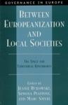 Between Europeanization And Local Societies