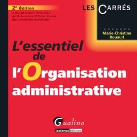 LESSENTIEL DE LORGANISATION ADMINISTRATIVE