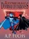 Axiom-man Doorway Of Darkness The Axiom-man Saga Book 2