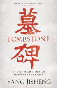 Tombstone von Yang Jisheng, Edward Friedman, Guo Jian & Stacy Mosher Buch-Cover