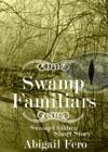 Swamp Familiars