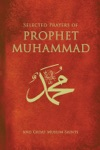 Selected Prayers Of Prophet Muhammad And Some Muslim Saints