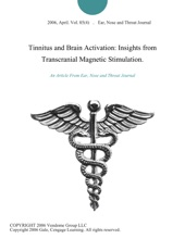 Tinnitus And Brain Activation: Insights From Transcranial Magnetic Stimulation.
