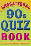 Sensational 90s Quiz Book
