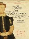 Bess Of Hardwick Empire Builder