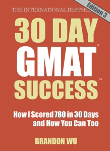 30 Day GMAT Success Edition 3 da Brandon Wu