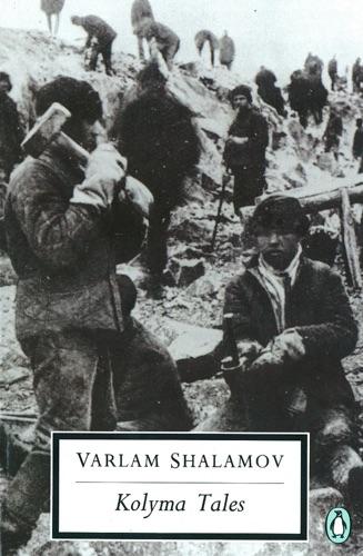 Varlan Shalamov - Kolyma Tales