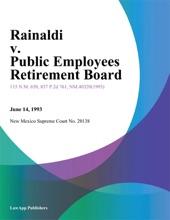 Rainaldi V. Public Employees Retirement Board