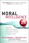 Moral Intelligence 20 Enhancing Business Performance And Leadership Success In Turbulent Times