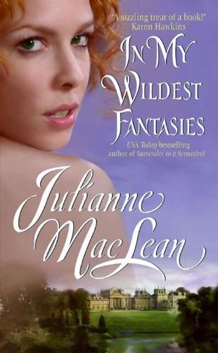 Julianne MacLean - In My Wildest Fantasies