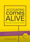 Accounting Comes Alive The Color Accounting Parable