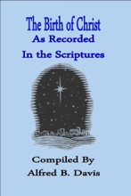 The Birth Of Christ As Recorded In The Scriptures