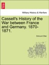 Cassells History Of The War Between France And Germany 1870-1871 Vol II