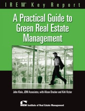 A Practical Guide To Green Real Estate Management