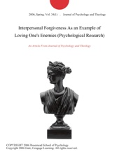 Interpersonal Forgiveness As An Example Of Loving One's Enemies (Psychological Research)