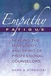 Empathy Fatigue
