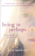 Living In Perhaps