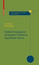 Global Propagation Of Regular Nonlinear Hyperbolic Waves