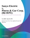 Sanyo Electric V Pinros  Gar Corp